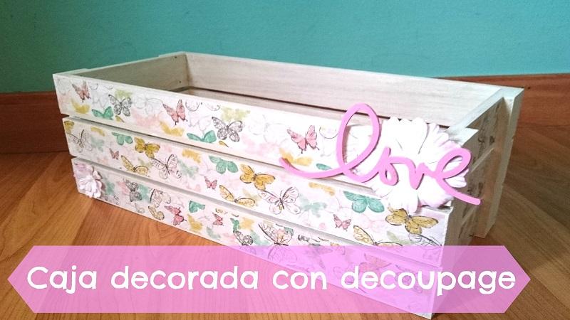 cajas de madera para manualidades decorada con decoupage